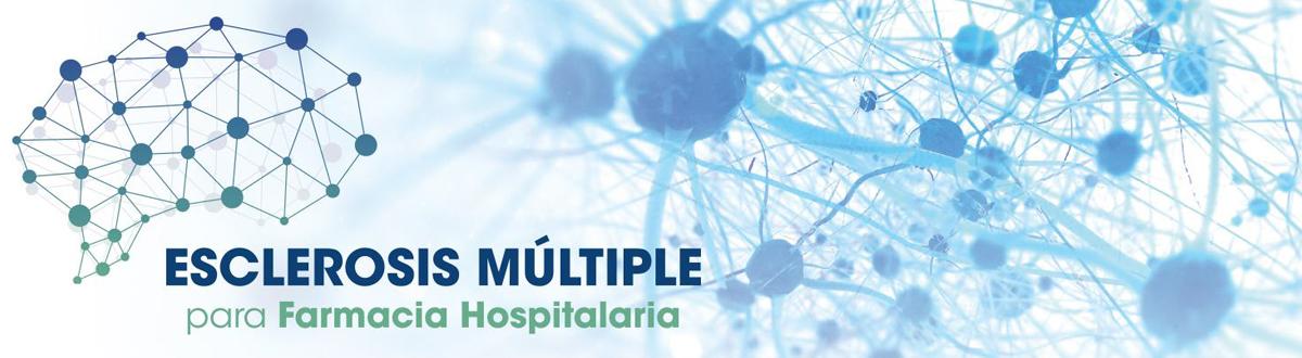 Esclerosis Múltiple para Farmacia Hospitalaria